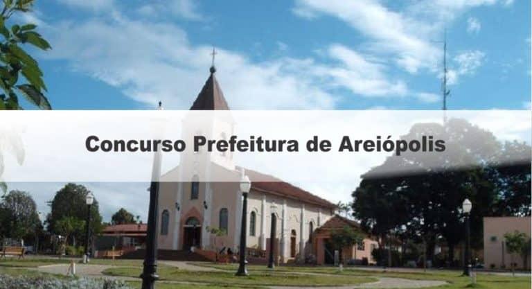 Concurso Prefeitura de Areiópolis-SP: Inscrições Encerradas