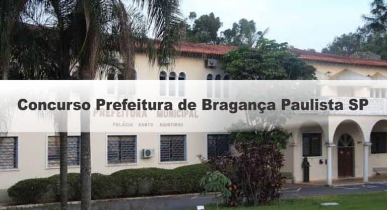 Concurso Prefeitura de Bragança Paulista SP: Provas adiadas