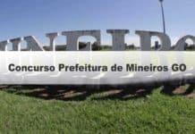 Concurso Prefeitura de Mineiros GO