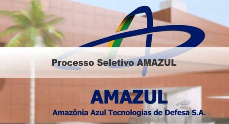 Processo Seletivo AMAZUL 2020: Inscrições Abertas