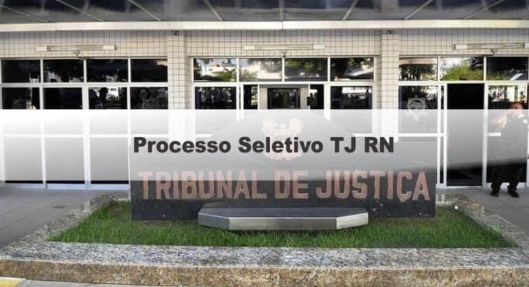 Processo Seletivo TJ RN: Saiu o Resultado Final