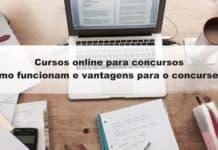 Cursos online para concursos: como funcionam e vantagens para o concurseiro