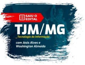 saiu o edital tjmmg cargos de ti 300x227 - Concurso TJM-MG: Saiu Edital com 24 vagas