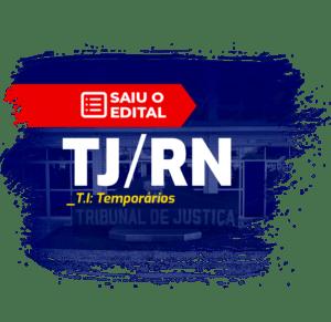 saiu o edital tjrn t i temporarios 300x291 - Processo Seletivo TJ RN: Inscrições abertas com 33 vagas