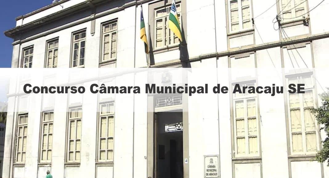 Concurso Câmara de Aracaju SE: Saiu o Edital com 50 vagas