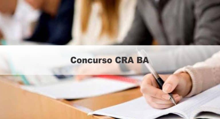 Concurso CRA BA: Inscrições Encerradas!