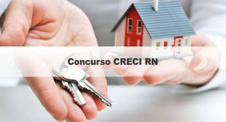 Concurso CRECI RN: Inscrições Encerradas São 10 vagas de níveis médio e superior