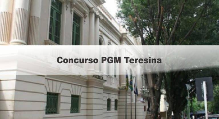 Concurso PGM Teresina PI: Inscrições Encerradas