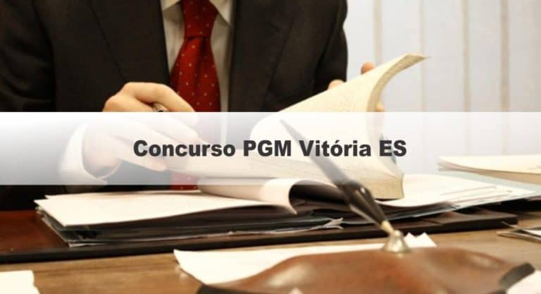 Concurso PGM Vitória ES: Inscrições Encerradas