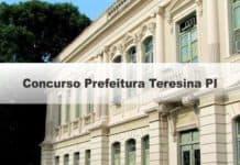 Concurso Prefeitura Teresina PI