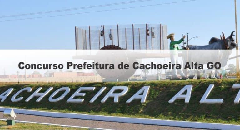 Concurso Prefeitura de Cachoeira Alta GO: Edital Suspenso