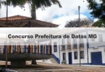 Concurso Prefeitura de Datas MG