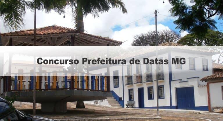 Concurso Prefeitura de Datas MG: Inscrições Encerradas
