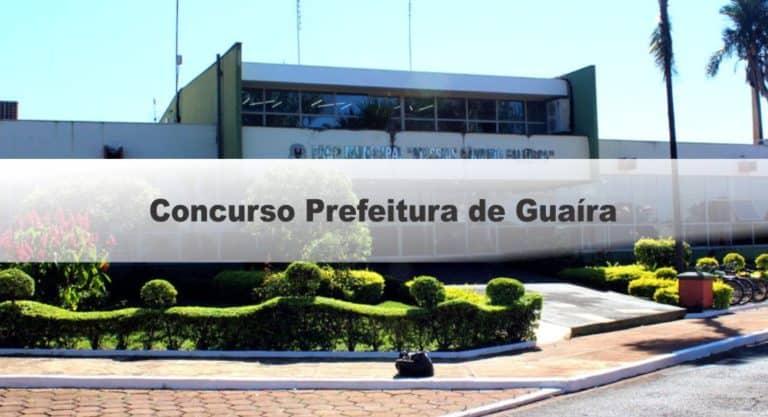 Concurso Prefeitura de Guaíra SP: Inscrições Encerradas