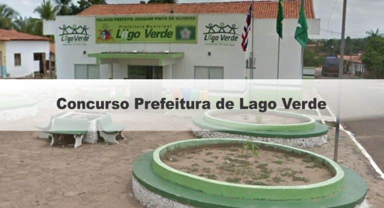 Concurso Prefeitura de Lago Verde MA: Inscrições Encerradas