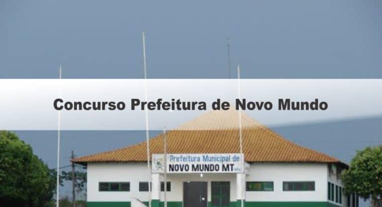 Concurso Prefeitura de Novo Mundo MT: Locais de Provas!