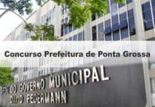 Concurso Prefeitura de Ponta Grossa
