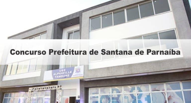 Concurso Prefeitura de Santana de Parnaíba (SP) 2020: Inscrições Encerradas