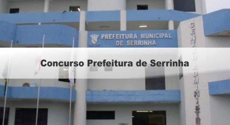 Concurso Prefeitura de Serrinha BA: Inscrições Encerradas