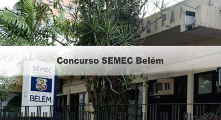 Concurso SEMEC Belém PA: Inscrições encerradas. Provas suspensas!