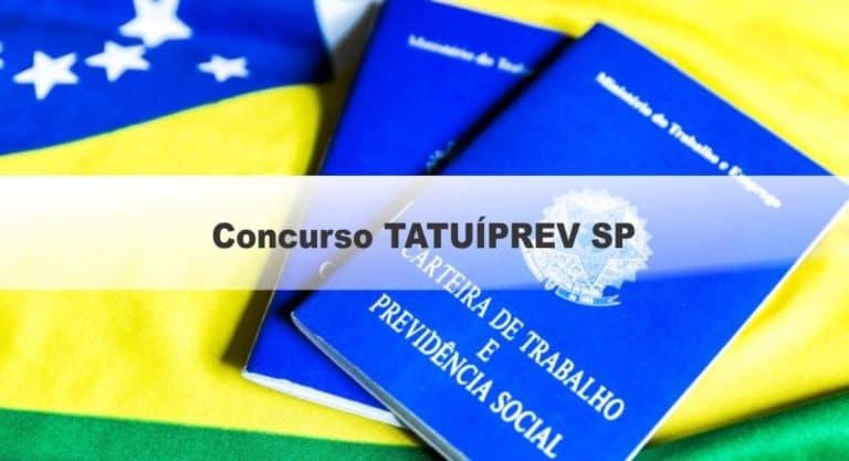 Concurso TATUÍPREV SP: Inscrições Encerradas