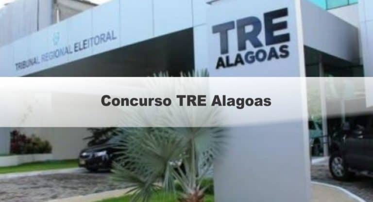 Concurso TRE Alagoas não fará concurso nos próximos meses