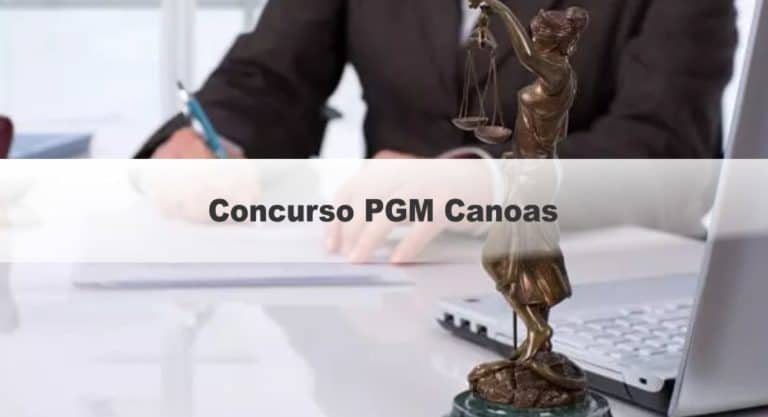 Concurso PGM Canoas RS: Inscrições abertas