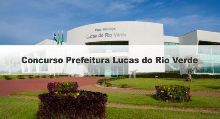 Concurso Prefeitura Lucas do Rio Verde MT: Provas remarcadas para o dia 06/12