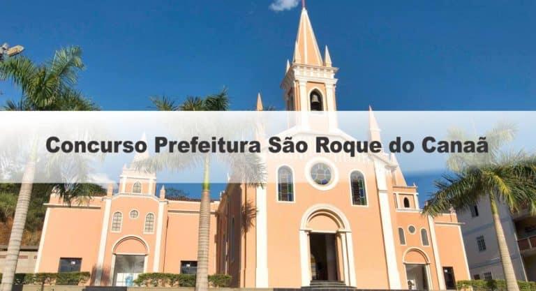 Concurso Prefeitura São Roque do Canaã ES: Inscrições Encerradas