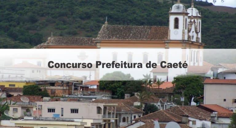 Concurso Prefeitura de Caeté MG:Inscrições  Encerradas