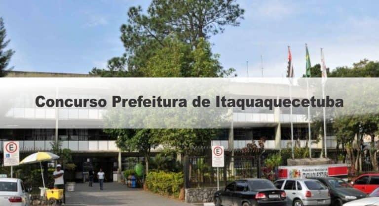 Concurso Prefeitura de Itaquaquecetuba SP: Inscrições Encerradas!