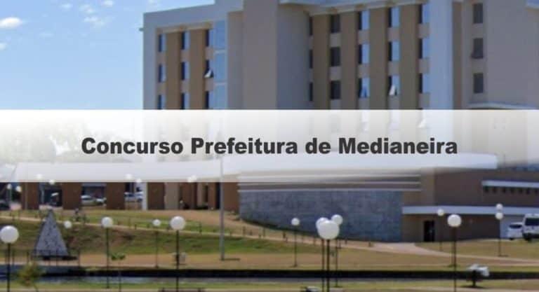Concurso Prefeitura de Medianeira PR: Inscrições Encerradas