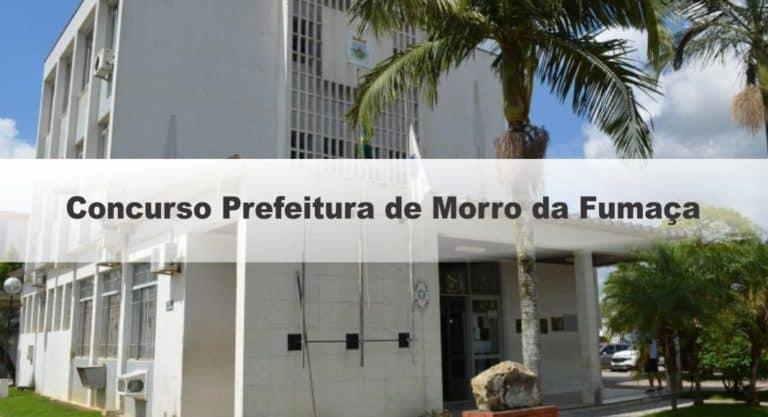 Concurso Prefeitura de Morro da Fumaça SC: Inscrições Encerradas !