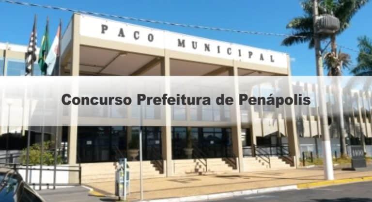 Concurso Prefeitura de Penápolis SP: Provas suspensas