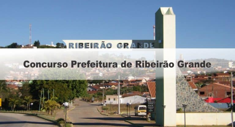 Concurso Prefeitura de Ribeirão Grande SP: Provas previstas para o dia 13/12