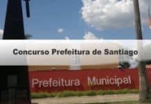 Concurso Prefeitura de Santiago