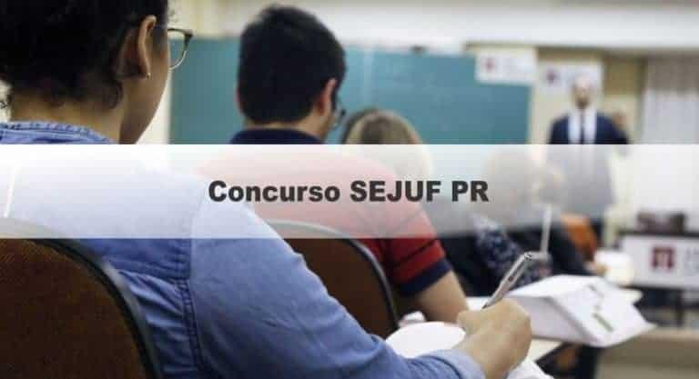 Concurso SEJUF PR: Inscrições Abertas para 69 vagas!