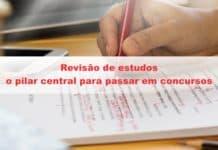 Revisão de estudos: o pilar central para passar em concursos