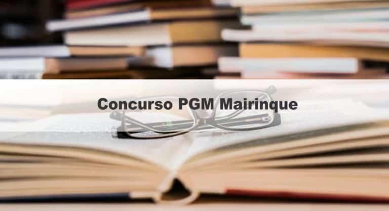 Concurso PGM Mairinque SP: Inscrições  Encerradas