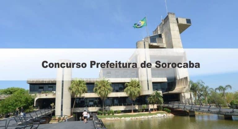 Concurso Prefeitura de Sorocaba SP: Saiu o Edital para cargos Administrativos