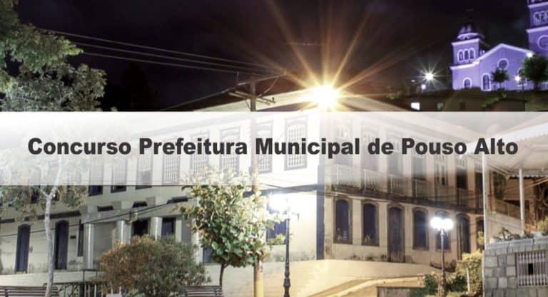 Concurso Prefeitura Municipal de Pouso Alto MG: Inscrições encerradas