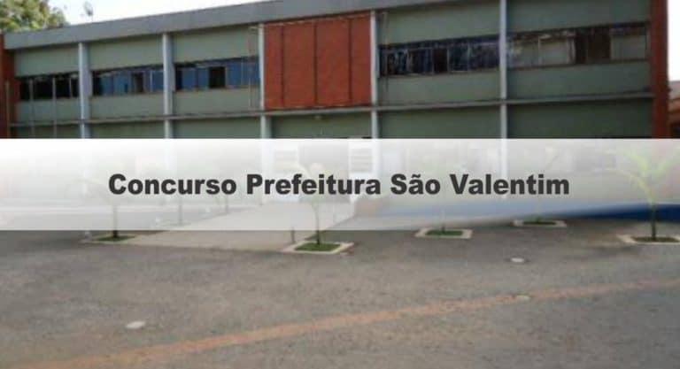 Concurso Prefeitura São Valentim RS: Inscrições abertas!