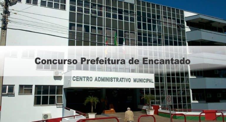 Concurso Prefeitura de Encantado RS:  Inscrições Encerradas