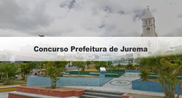 Concurso Prefeitura de Jurema PE: Inscrições Encerradas