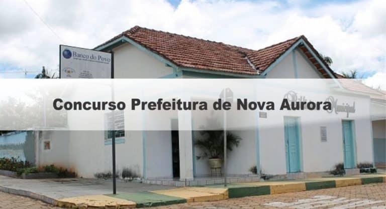 Concurso Prefeitura de Nova Aurora GO: Certame anulado!