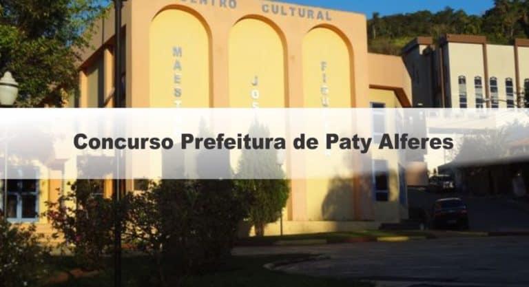 Concurso Prefeitura de Paty Alferes RJ: Provas dias 04,18 e 25 de Outubro