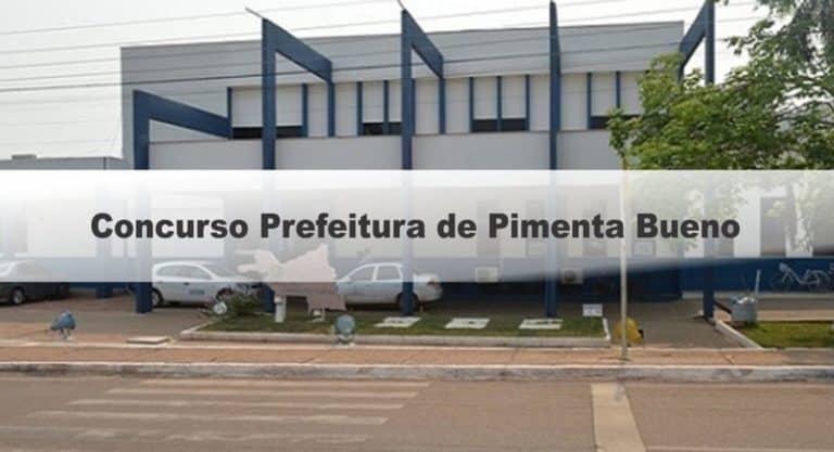 Concurso Prefeitura de Pimenta Bueno RO: Inscrições Encerradas