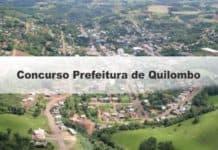 Concurso Prefeitura de Quilombo SC