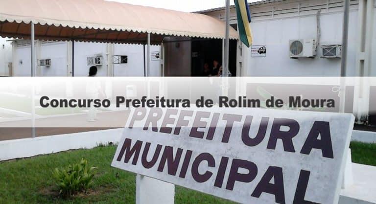 Concurso Prefeitura de Rolim de Moura: Inscrições Encerradas