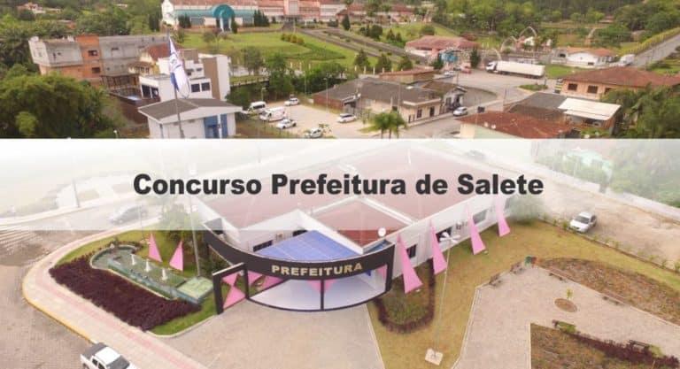 Concurso Prefeitura de Salete SC: Inscrições Encerradas